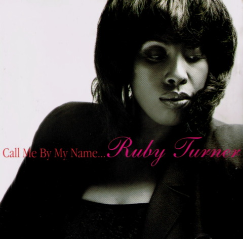 Ruby Turner - Call Me By My Name (1998) f BB
