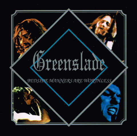 Greenslade - BEDSIDE MANNERS ARE WORTHLESS (unknown) f