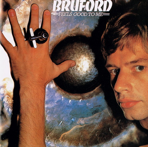 BRUFORD - FEELS GOOD TO ME (1977) F
