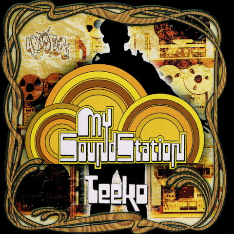 Teeko - My Sound Station (2006) f