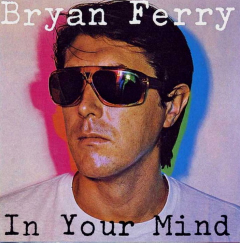 Bryan Ferry - In Your Mind (1977), CD (1984) f