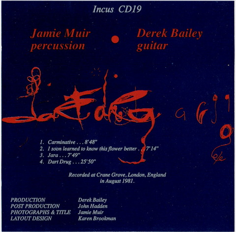 Jamie muir Derek Bailey - Dart Drug b
