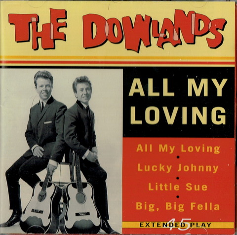 THE DOWLANDS - ALL MY LOVING