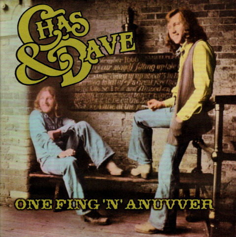 CHAS & DAVE - ONE FING 'N' ANUVVER (1975), Reissue CD (2003) f