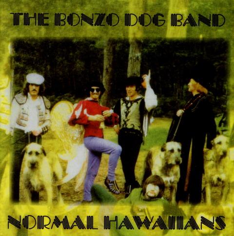 THE BONZO DOG BAND - NORMAL HAWAIIANS IW F