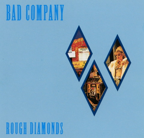 Bad Company - Rough Diamonds (1982), CD (1994) f