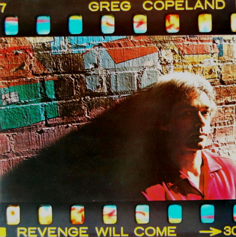 GREG COPELAND - REVENGE WILL COME (1982) f