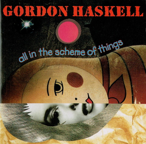 GORDON HASKELL - ALL IN THE SCHEME OF THINGS (2000)