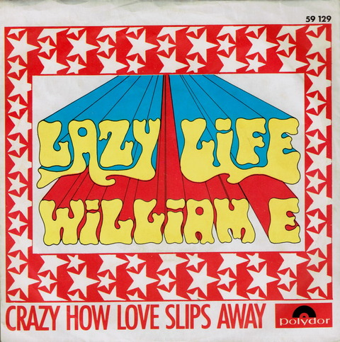 William E Lazy Life Crazy How Love Slips Away