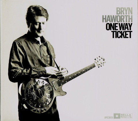 BRYN HAWORTH - ONE WAY TICHET (2010)