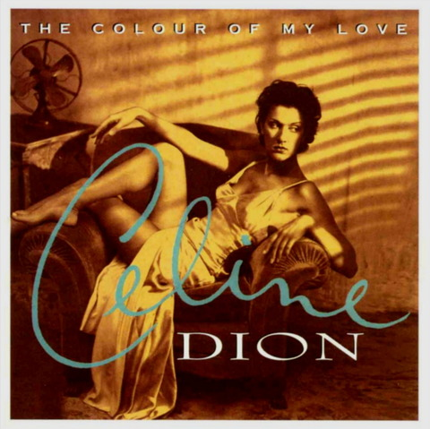Celine Dion - The Colour Of My Love (1993) f