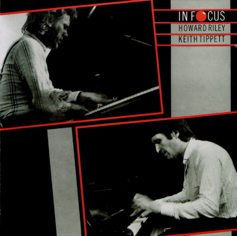 HOWARD RILEY - KEITH TIPPETT - IN FOCUS (2002) F