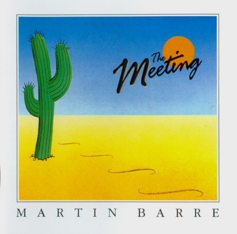 MARTIN BARRE - The Meeting (1996) f