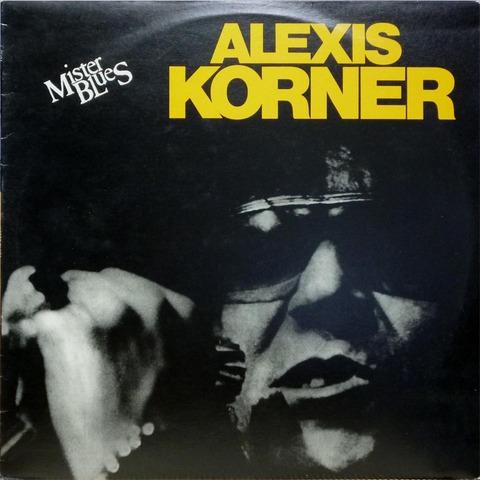 ALEXIS KORNER - Mister Blues (1974) f
