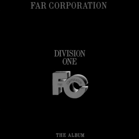 Far Corporation - Division One (1985) F