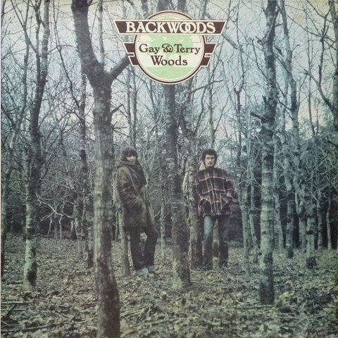 Gay & Terry Woods - BACKWOODS (1975)