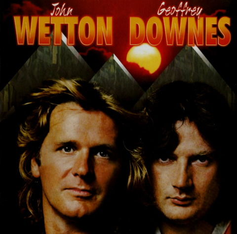 JOHN WETTON GEOFFREY DOWNES (2001) F