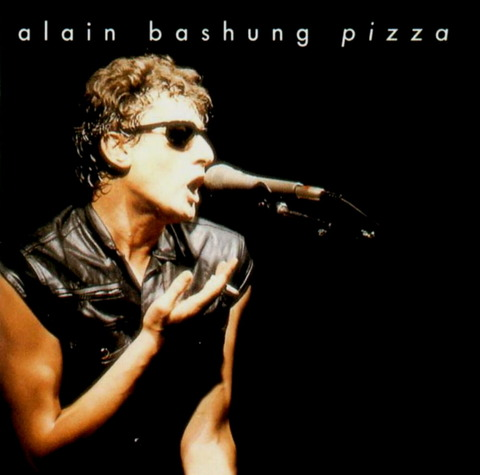 alain bashung - pizza (1981), reissue CD (1999)
