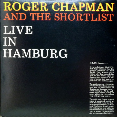 ROGER CHAPMAN AND THE SHORTLIST - LIVE IN HANBURG (1979) F
