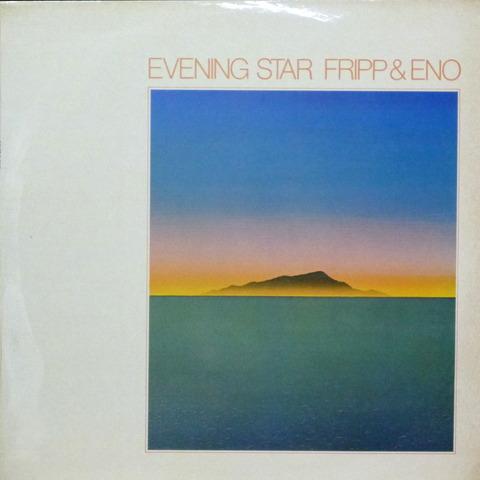 Fripp & Eno - Evening Star (1975) f