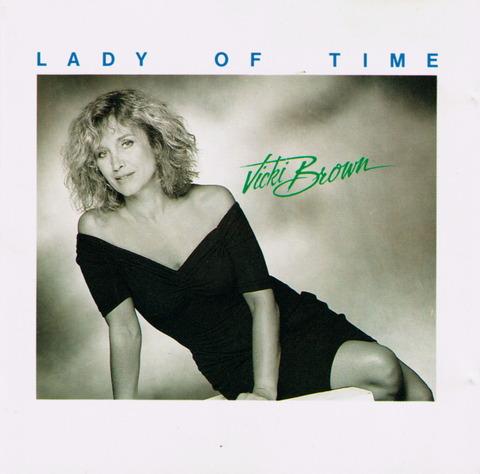 Vicki Brown - LADY OF TIME (1989) F