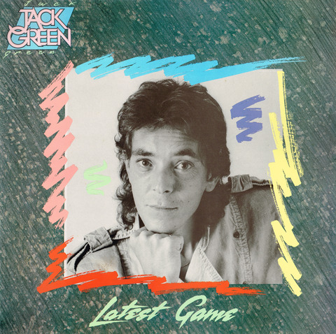 JACK GREEN - LATEST GAME (1986) F