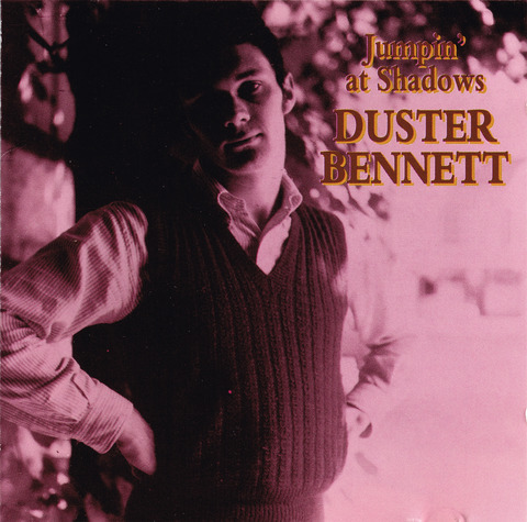 DUSTER BENNETT - Jumpin' at Shadows (1994) CD front