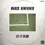 MARCO_BENEVENTO_let-it-slide