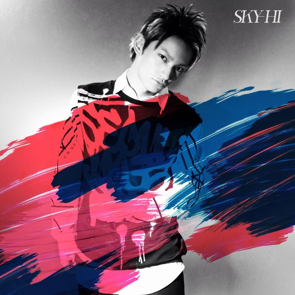 Hi From: 2Dcolvics : SKY-HI「愛ブルーム / RULE」