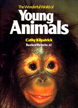 Wonderful World of Young Animals, The