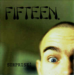 Surprise  Fifteen