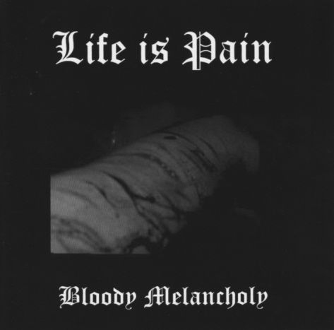 LIFE IS PAIN