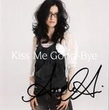 Kiss Me Good-Bye Sign