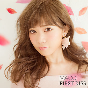 MACO『FIRST KISS』通常盤_2015年10月2日0時解禁_72