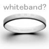ホワイトバンド?