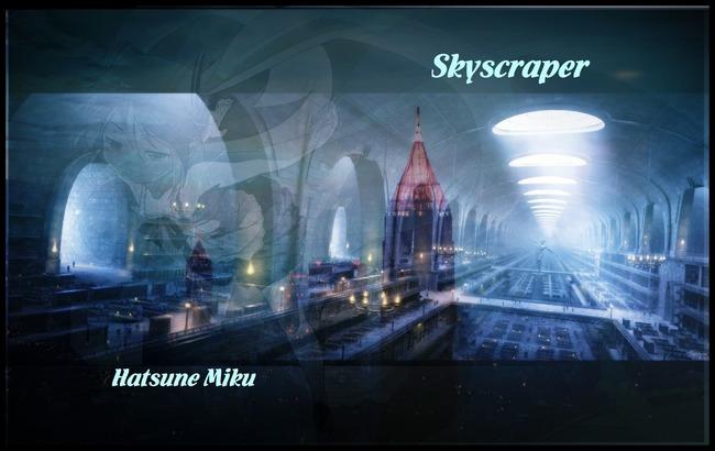 Miku-3953 flame skyscraper
