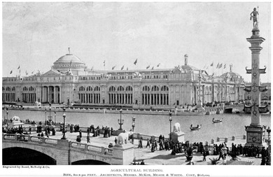 Agriculture Building, Columbian Exposition, Chicago, 1893