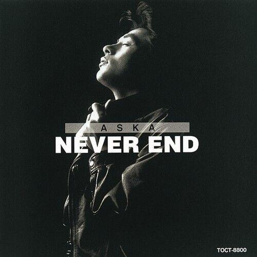 ASKA / NEVER END(C)YAMAHA MUSIC COMMUNICATIONS