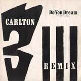 CARLTON『DO YOU DREAM REMIX』