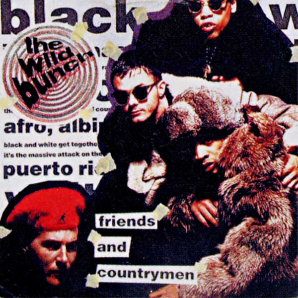 THE WILD BUNCH『FRIENDS AND COUNTRYMEN』