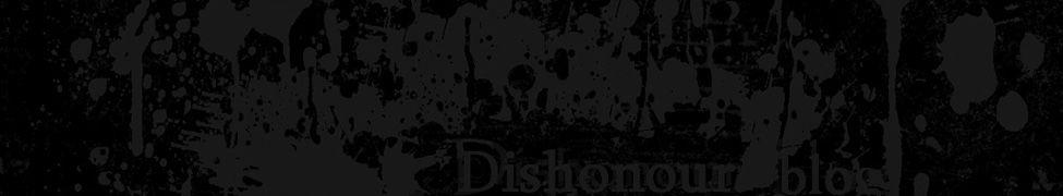 Dishonour blog