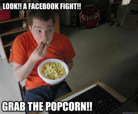 look-a-facebook-fight-grab-the-popcorn-meme