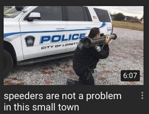 911-polic-city-of-lorett-6-07-speeders-are-not-a-48089051