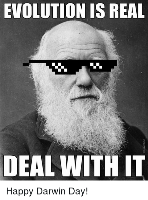 evolution-is-real-deal-with-it-happy-darwin-day-14319078