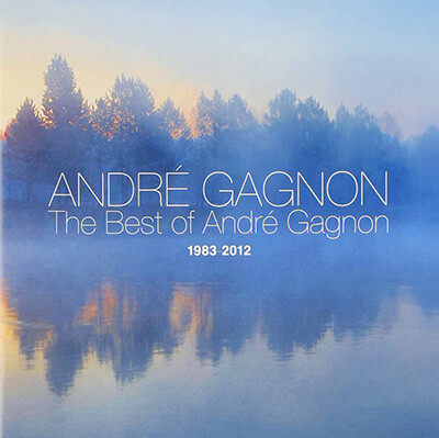 The Best of Andre Gagnon