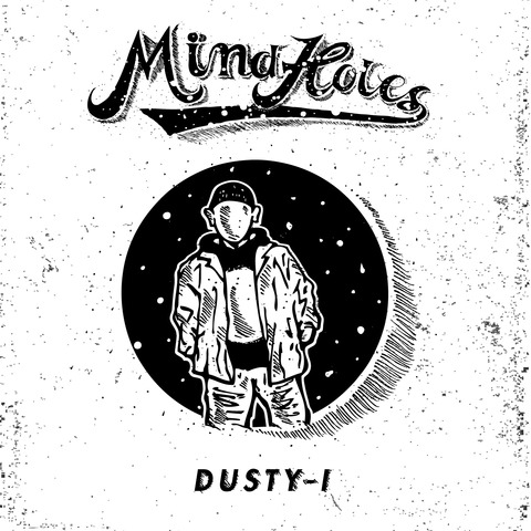 【DUSTY-I/MIND HOLES】