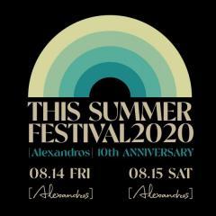 [Alexandros] 有観客で真夏のフェス「THIS SUMMER FESTIVAL 2020」決定!