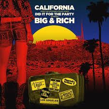 Big & Rich - California