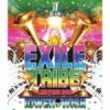 EXILETRIBE LIVE TOUR 2012 ~TOWER OF WISH~