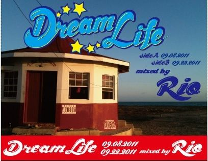 DREAM LIFE TAPE SEPTEMBER